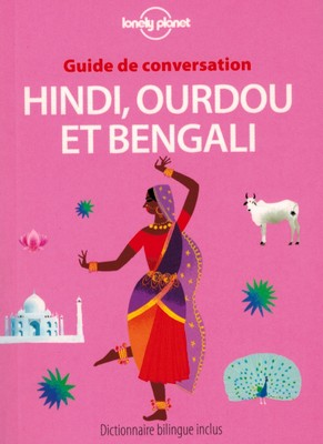 [Hindi, ourdou, bengali] Guide de conversation (Lonely Planet)