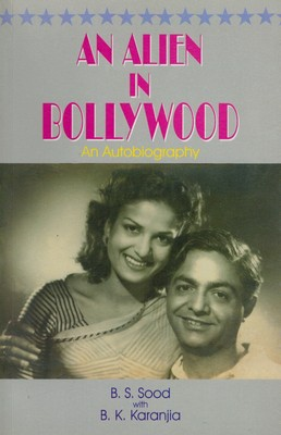 An Alien in Bollywood (autobiographie)