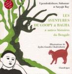 Aventures de Goopy & Bagha (histoires bengali par Satyajit RAY) + DVD