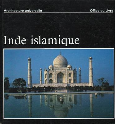 Inde islamique architecture dernier exemplaire for Architecture inde