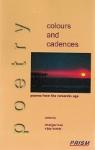 Colours and Cadences (anthologie des grands poètes romantiques anglais)
