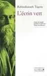 L'Ecrin vert (poésie de Rabindranath TAGORE)