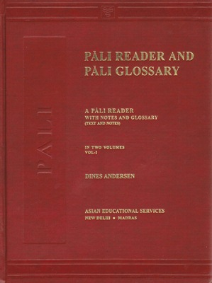 [Pali] Pali Reader and Pali Glossary (2 volumes)