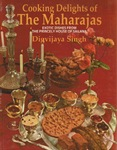 Cooking Delights of the Maharajas [OCCASION]