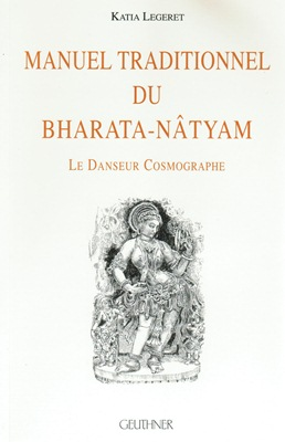 Manuel traditionnel du Bharata Natyam (MANOCHHAYA)