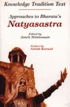Approaches to Bharata's Natyasastra