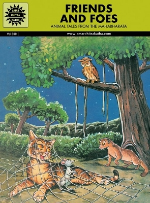 ACK - FABLES & HUMOUR - #609 - Friends & Foes - Animal Tales from the Mahabharat