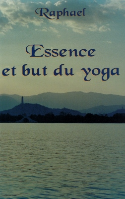 Essence et but du yoga