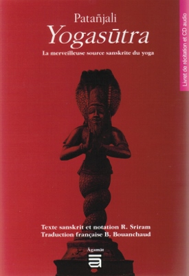 [Sanskrit] Yogasutra avec CD (traduction de BOUANCHAUD)