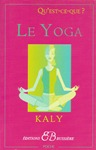 Le Yoga (une introduction par KALY)