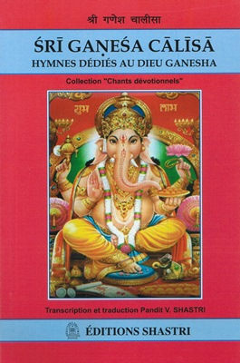[Hindi-français] Sri Ganesa Calisa (prières)