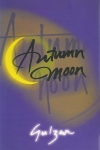 Autumn Moon (poèmes de GULZAR)