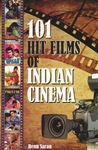 101 Hit Films of Indian Cinema (filmographie)