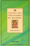 20 contes des vies passées du Bouddha (contes de Jataka)