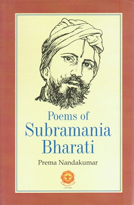 Poems of Subramania Bharati (poète tamoul)