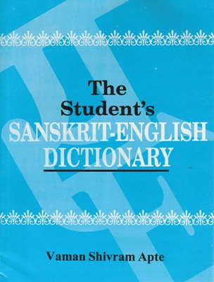 [Sanskrit] Student's Sanskrit-English Dictionary (par APTE, édition 2008)