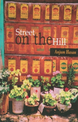 Street on the Hill (poèmes d'Anjum HASAN)